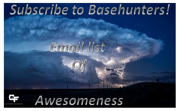 Subscribe to Basehunters Email List